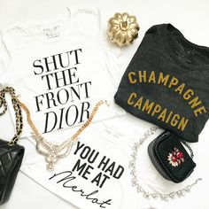 Such cute tees! Champgane Campaign Sweatshirt, You had me at Merlot graphic tee.
