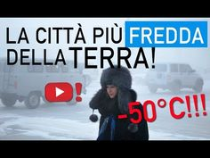 La città più fredda della Terra si chiama Yakutsk: vieni a scoprire tutto! (VIDEO) | Videopazzeschi