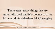 Matthew McConaughey Quotes About Cool - 11452 Read More http://www.trendquotes.com/matthew-mcconaughey-quotes-about-cool-11452/