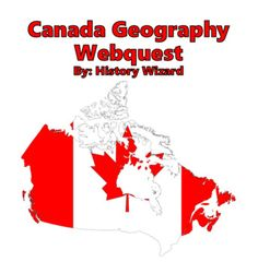 Canada Geography Webquest by History Wizard | Teachers Pay Teachers