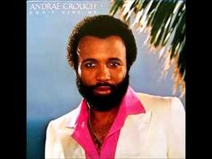 Andrae Crouch - Handwriting On The Wall