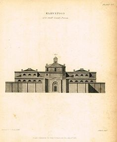 """Nicholson's Practical Builder - """"ELEVATION OF A COUNTY PRISON"""" - Steel Engraving - 1836"""