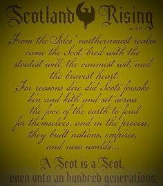 Scotland Rising--Unto an hundred generations...so true!