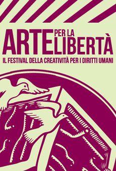 Arte per la Libertà - Il Festival della Creatività per i diritti umani. Tutti i tuoi eventi su ViaVaiNet, il portale degli eventi più consultato per il tempo libero nella provincia di Rovigo e nella Bassa Padovana