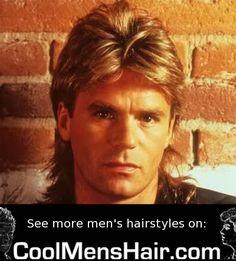 The MacGyver look Mullet Haircut, Mullet Hairstyle, Chuck Norris, George Clooney, Brad Pitt, 80s Mullet, Beatles, Nine Movie, 1980s Hair