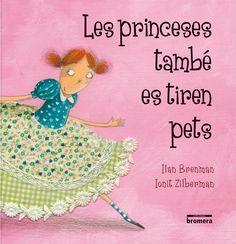 Les princeses també es tiren pets - Edicions bromera