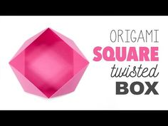 Origami Square 'Twisted' Box - YouTube