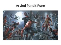 Arvind Pandit  Pune | spiderman movie evolution