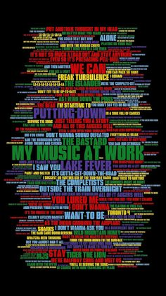 Digital Lyric Art for all songs on The Tragically Hip's 2000 album 'Music Lyric Art, Lyric Quotes, Song Lyrics, Tragically Hip Lyrics, Good Music, My Music, The Power Of Music, Greatest Rock Bands, Funny Inspirational Quotes