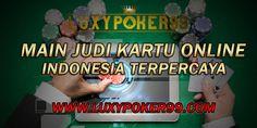 Cara bermain judi kartu online dan trik untuk menang dalam bermain judi poker online uang asli di sebuah situs poker online terpercaya secara resmi.
