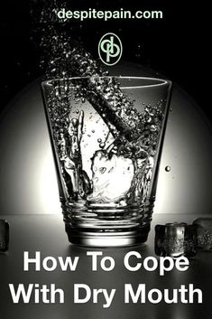 How to cope with dry mouth - from medications and medical conditions Thrush Mouth, Mouth Sores, Sugar Free Gum, Acidic Foods, Flu Remedies, Anxiety Tips, Dry Lips, Mouthwash, Oral Hygiene