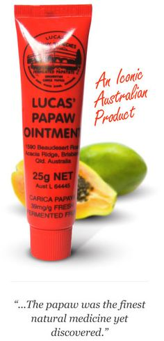 Lucas Papaw Ointment http://www.lucaspapaw.com.au/index.php?option=com_content=article=8:the-ingredients=4=18#