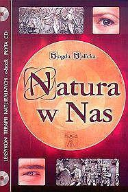 NATURA W NAS + LEKSYKON TERAPII NATURALNYCH ( e-book) Bogda Balicka KSIĘGARNIA INTERNETOWA AURELUS