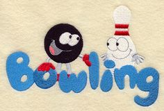 The word 'Bowling' with a colorful ball and pin. Machine Embroidery Applique, Embroidery Fonts, Bowling Pictures, Rolling Stones, Sewing Tutorials, Color Change, Kids Rugs, Crafts, Image Search