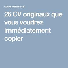 26 CV originaux que vous voudrez immédiatement copier
