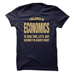 I MAJORED IN ECONOMICS TSHIRT