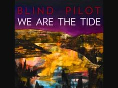 Blind Pilot - Keep You Right      The stars wash over me, so far away that I can barely breathe, from where I lay  Never have I been so far from home o'er the years I was cut from sand and rain    I'm calling through ebb and flow; I'm calling whichever way it goes    Desert rock and rosemary carry dry and...