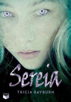 Download Sereia - Trilogia Sereia - Vol.1 - Tricia Rayburn em-epub-mobi-e-pdf