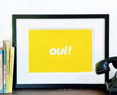 Oui French Typography poster print - happy word art in sunshine yellow - Handmade screen print.