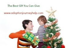 On the Adoption Journey? The Best Gift You Can Give  #adoption #adoptionjourneyhelp