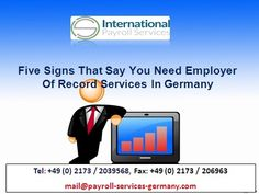 d8af492cb7b Five Signs That Say You Need Employer Of Record Services In Germany  gt  gt