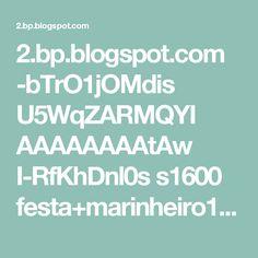 2.bp.blogspot.com -bTrO1jOMdis U5WqZARMQYI AAAAAAAAtAw I-RfKhDnl0s s1600 festa+marinheiro1.jpg