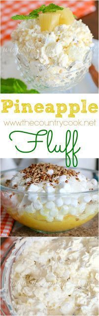 Pineapple Fluff recipe from The Country Cook. Some folks call it Pineapple Salad… Pineapple Fluff recipe from The Country Cook. Some folks call it Pineapple Salad. We make this weekly, it is so good. Mandarin oranges are good in this too. 13 Desserts, Summer Desserts, Delicious Desserts, Yummy Food, Baking Desserts, Party Desserts, Fluff Desserts, Health Desserts, Summer Recipes