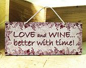 Decorative Wall Sign with Love & Wine Saying in Gray and Red with Vines. Valentine Day Love, Valentine Gifts, Valentine Ideas, Wine Craft, Wine Signs, Wine Decor, Wine Quotes, Recycled Pallets, Cave