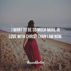 Enough is never enough. The closer I get to God, the closer I want to be to Him!