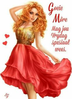 Good Morning Good Night, Good Morning Wishes, Goeie More, Afrikaans Quotes, 3d Girl, Qoutes, Beautiful Pictures, Aurora Sleeping Beauty, Daughter
