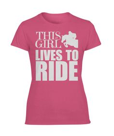 This Girl Lives to Ride