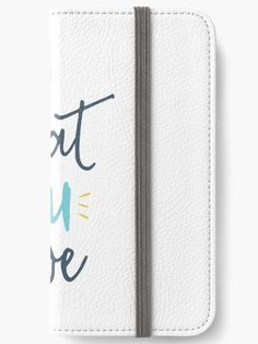 """Buy """"Do What You Love"""" iPhone Wallets #redbubble #quotes #iphonewallets #sayings #motivation"""