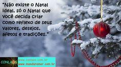 Bom dia, olha aí o Natal, gente querida!!! :)  Tenha uma noite mágica!!! :)  Beijos no coração!!! :)  INSCREVA-SE NO CONGRESSO CONLAÓS 3: http://www.conlaos.com.br/conlaos3  CURTA A NOSSA FANPAGE: http://www.facebook.com/conlaos  VISITE O NOSSO SITE: http://www.conlaos.com.br/blog  #conlaos #mandaramor #leidaatracao #poderdamente #poderdosubconsciente #autoconhecimento #mudancadeparadigmas #sairdazonadeconforto #osegredo #gratidao #comandosquanticos #eft #hooponopono
