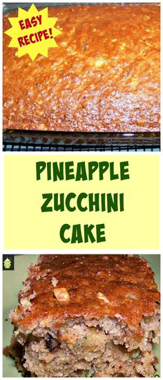 Pineapple Zucchini Cake A wonderful soft, moist and full flavored cake. Smells fabulous when it's baking too! #pineapple #zucchini #courgette #cake