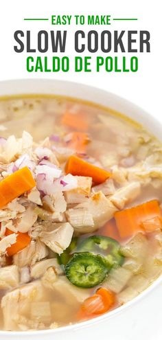 Loaded with plenty of flavor and very easy to make, my Slow Cooker Caldo de Pollo is a quick, weekday version of the Mexican comfort food classic.