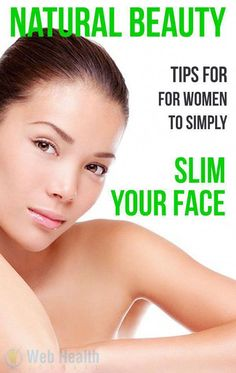 Natural Beauty tips for women to simply slim your face. : #skin_care #SkinWhiteningForMen #BeautyTipsOlderWomen #BeautyHacksForTeens Beauty Tips In Hindi, Beauty Tips For Women, Natural Beauty Tips, Eco Beauty, Face Care Tips, Skin Care Tips, Reduce Face Fat, Beauty Hacks For Teens, Homemade Beauty Tips