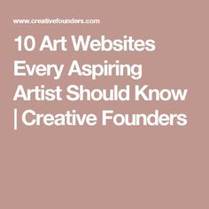10 Art Websites Every Aspiring Artist Should Know | Creative Founders