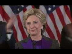 Watch: Hillary Concedes Defeat to President Elect Donald Trump: Clinton cancelled Tuesday night concession speech