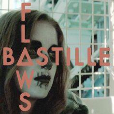 Bastille -Flaws