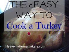 Easiest Way to Cook a Turkey