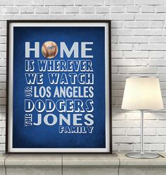 "Los Angeles Dodgers Baseball Inspired Personalized & Customized ART PRINT- ""Home Is"" Parody Retro Unframed Print"