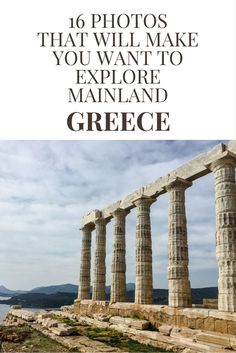Greece Travel Tips | 16 Photos that will make you want to explore mainland Greece