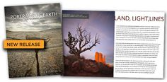 This new book, Portraits of Earth is a unique instructional book designed to help you improve your landscape photography. It is from the perspective of a professional portrait photographer who then changed course to become a successful landscape and travel photographer.