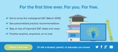Official SAT® Practice for the redesigned SAT goes live on KhanAcademy.org, making free, world-class, personalized online practice available for all students.