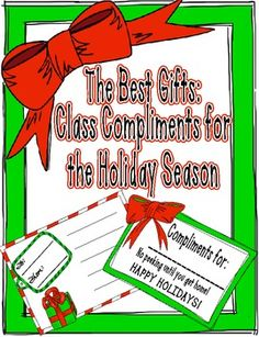 The Best Gifts: Class Compliments for the Holiday Season -- such a fun activity to do during the holidays! FREE!