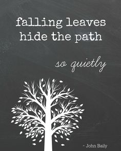 Free Fall Printable. Falling Leaves Quote