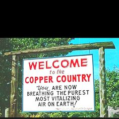 The Keweenaw Peninsula of the Upper Peninsula of Michigan is also known as the Copper Country because of the old copper mines.
