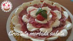 CROSTATA MORBIDA SALATA | VERSIONE CRUDO E MOZZARELLA - YouTube Mozzarella, Antipasto, Biscotti, Finger Foods, Waffles, Buffet, Food And Drink, Appetizers, Pizza
