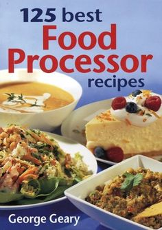 "125 Best Food Processor Recipes  ""shop world kitchen"" http://worldkitchen.droid777.com/"