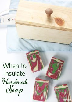 When to Insulate Handmade Cold Process Soap